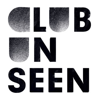 Club Unseen